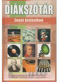 Zenei kislexikon - Szikszayné Dobronyi Erzsébet