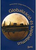 Globalizáció és kapitalizmus - Szilágyi Katalin, Balázs Zoltán