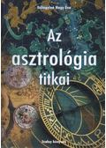 Az asztrológia titkai - Szilágyiné Nagy Éva