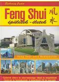 Feng Shui - Épületek - életek - Szilvásy Judit