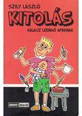 Kitolás - Szily László