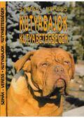 Kutyabajok, kutyabetegségek - Szinák-Veres