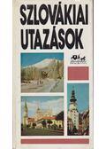 Szlovákiai utazások - Szombathy Viktor