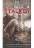 Stalker/Piknik az árokparton - Sztrugackij, Arkagyij, Sztrugackij, Borisz