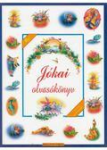 Jókai olvasókönyv - T. Aszódi Éva (szerk.)