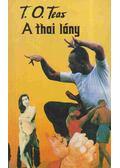 A thai lány - T. O. Teas