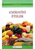 Gyógyító ételek - T. Puskás Ildikó