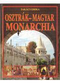Osztrák-Magyar Monarchia - Takács Erika
