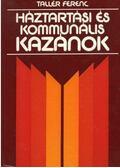 Háztartási és kommunális kazánok - Tallér Ferenc