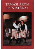 Tamási Áron színjátékai 1924-1942 I. kötet - Tamási Áron