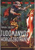 Tudományos horgászbotrány - Táncos László