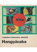 Hangyácska - Tasnádi Kubacska András