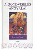 A gondviselés angyalai - Taylor, Terry Lynn