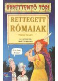 Rettegett rómaiak - Terry Deary