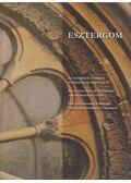 Esztergom - Tétényi Éva (szerk.)
