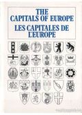 The Capitals Of Europe - Les Capitales De L'Europe