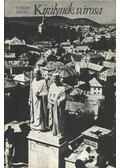 Királynék városa - Thiery Árpád