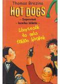 Hot Dogs 1. - Lánytesók és más földönkívüliek - Thomas Brezina