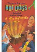 Hot Dogs 7. - A világ legdilisebb vicce - Thomas Brezina