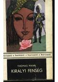 Királyi fenség - Thomas Mann