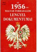 Az 1956-os magyar forradalom lengyel dokumentumai - Tischler János