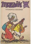 Titokzatos idegenek (Mozaik 1984/7.)