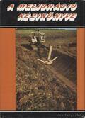 A melioráció kézikönyve - Több szerző