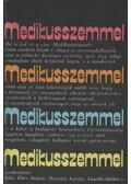 Medikusszemmel - Több szerző