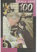 Takács Jenő 100 éves - Több szerző