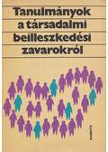 Tanulmányok a társadalmi beilleszkedési zavarokról - Münnich Iván (szerk.)