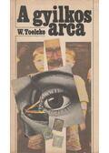 A gyilkos arca - Toelcke, Werner