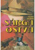 Sárga ostya - Tolnai Kálmán