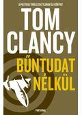 Bűntudat nélkül - Tom Clancy