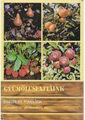Gyümölcsfajtáink - Tomcsányi Pál