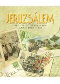 Jeruzsálem - Toronyi Zsuzsa (szerk.)