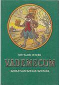 Vademecum - Tótfalusi István