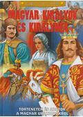 Magyar királyok és királynék - Tóth Dóra