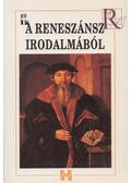 A reneszánsz irodalmából - Trencsényi Borbála