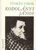 Kodolányi János - Tüskés Tibor