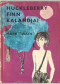 Huckleberry Finn kalandjai - Twain, Mark