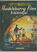 Huckleberry Finn kalandjai - Twain, Mark
