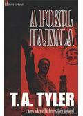 A pokol hajnala - Tyler, T. A.