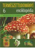 Növények és gombák - Ujhelyi Péter