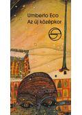 Az új középkor - Umberto Eco