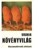 Urania Növényvilág - Alacsonyabbrendű növények