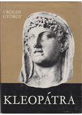 Kleopátra - Ürögdi György