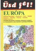 Üsd fel! - Európa és a Szovjetunió - Katona Sándorné (szerk.)