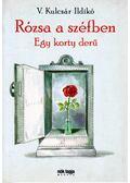 Rózsa a széfben - V. Kulcsár Ildikó