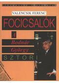 Focicsalók - Valencsik Ferenc