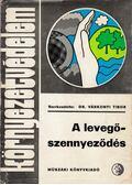 A levegőszennyeződés - Várkonyi Tibor
